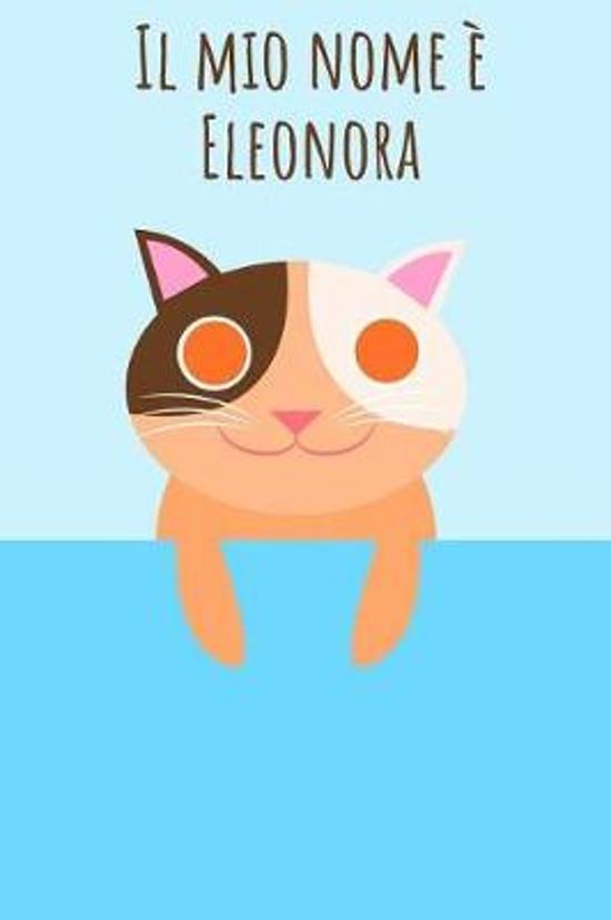 Il mio nome Eleonora
