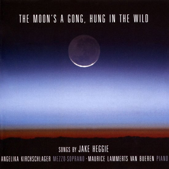 The Moon's A Gong, Hung In The Wild. Songs By Ja