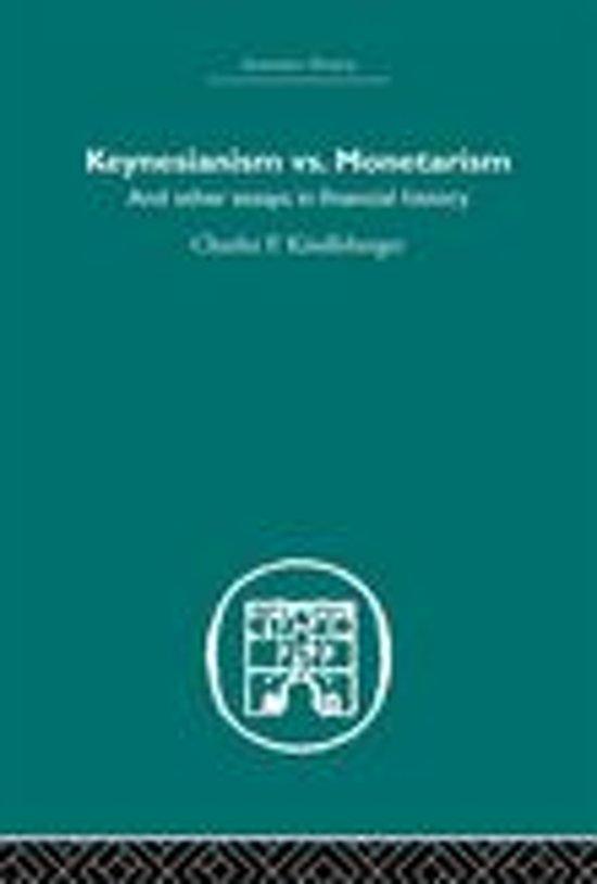 Keynesianism vs. Monetarism