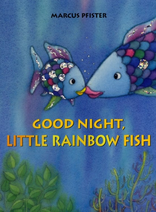 Bolcom Good Night Little Rainbow Fish Marcus Pfister