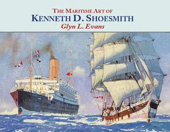 The Maritime Art of Kenneth D. Shoesmith