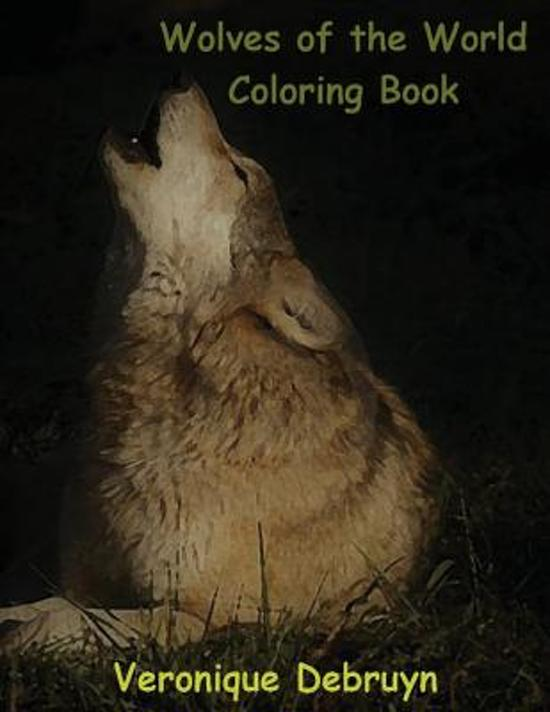 Wolves of the World Coloring Book