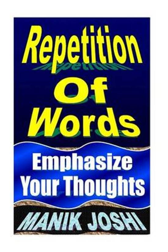 Bol Repetition Of Words 9781492743033 Mr Manik Joshi Boeken