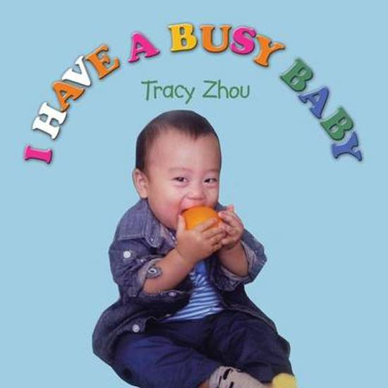 I Have a Busy Baby