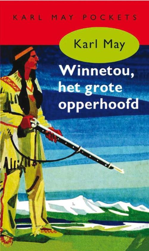 Bolcom Karl May 1 Winnetou Het Grote Opperhoofd Karl May