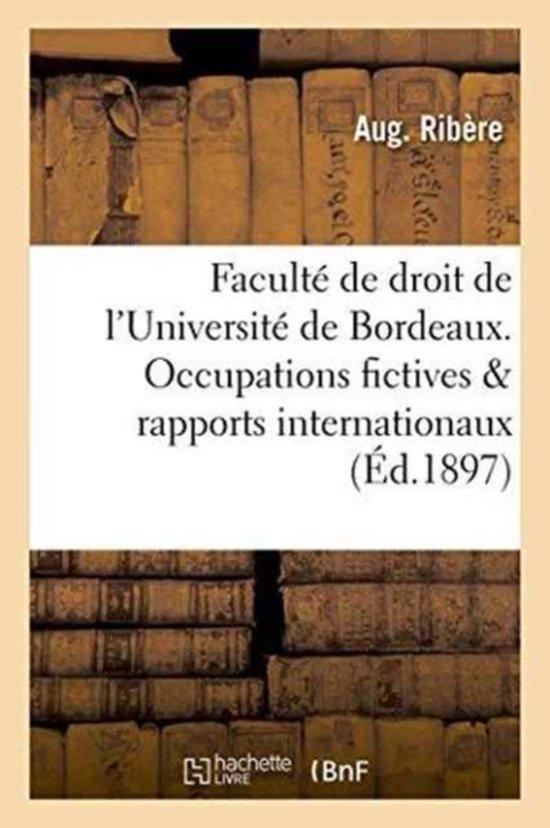 Facult� de Droit de l'Universit� de Bordeaux. Les Occupations Fictives Rapports Internationaux