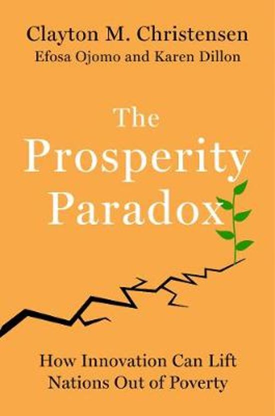 Bol The Prosperity Paradox Clayton Christensen