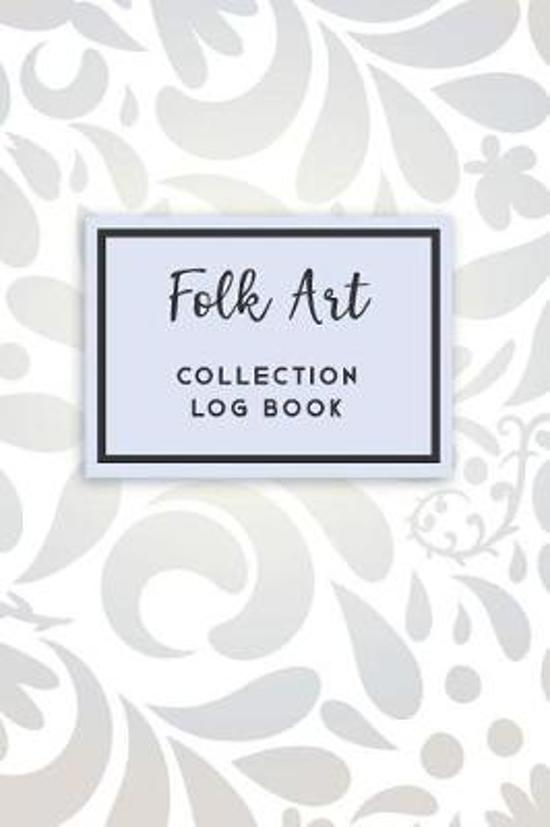 Folk Art Collection Log Book