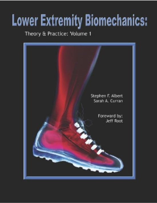 Lower Extremity Biomechanics
