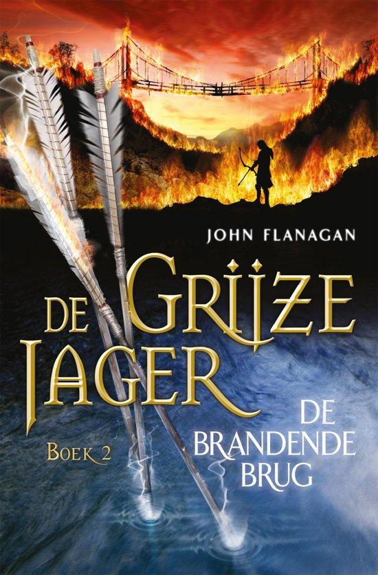 De Grijze Jager - boek 2: De brandende brug
