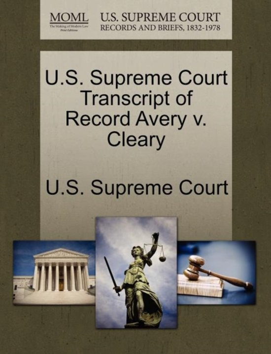 U.S. Supreme Court Transcript of Record Avery V. Cleary