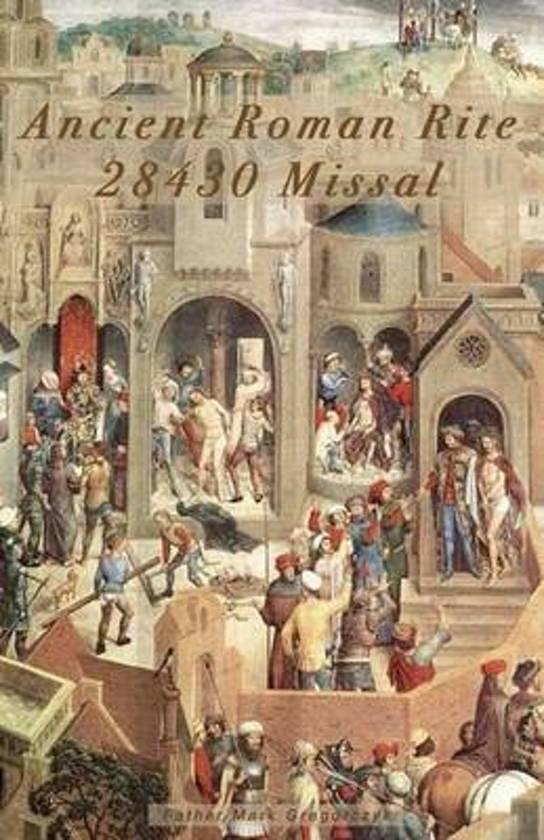 Ancient Roman Rite 28430 Missal