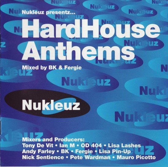 Hardhouse Anthems