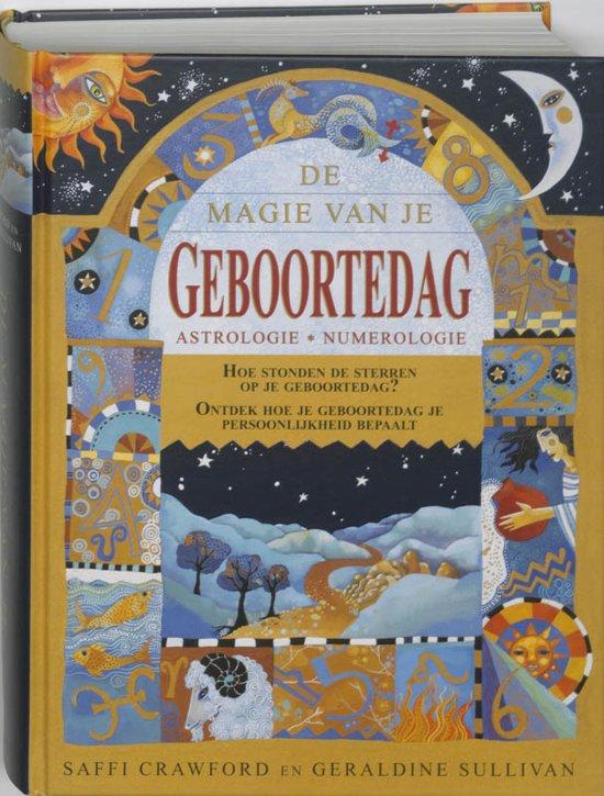 Boek cover De magie van je geboortedag van S. Crawford (Hardcover)