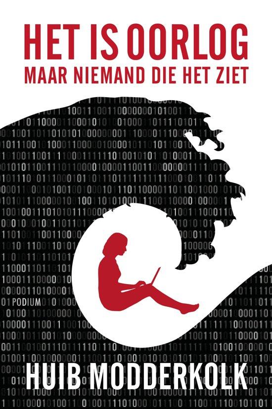 Boek cover Het is oorlog maar niemand die het ziet van Huib Modderkolk (Paperback)