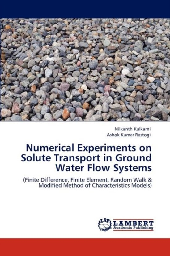 Numerical Experiments on Solute Transport in Ground Water Flow Systems