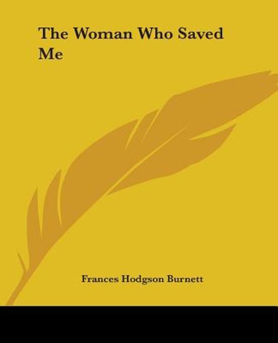 The Woman Who Saved Me