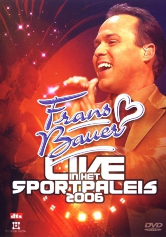 Frans Bauer - Live In Sportpaleis 2006