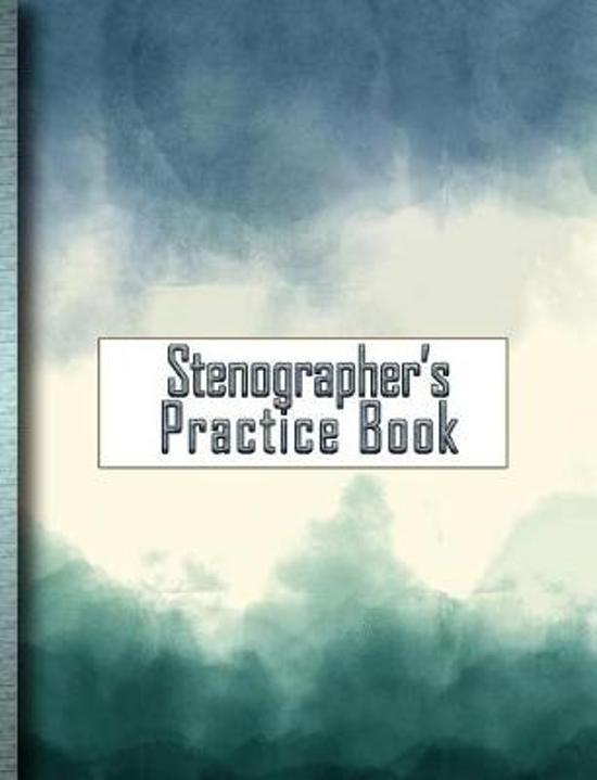 Stenographer's Practice Book