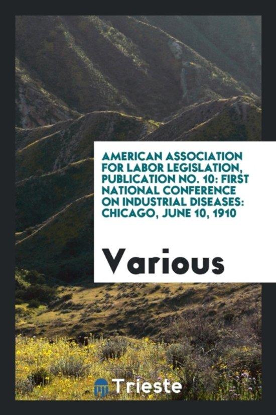 American Association for Labor Legislation, Publication No. 10