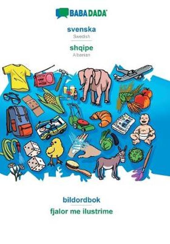 Babadada, Svenska - Shqipe, Bildordbok - Fjalor Me Ilustrime