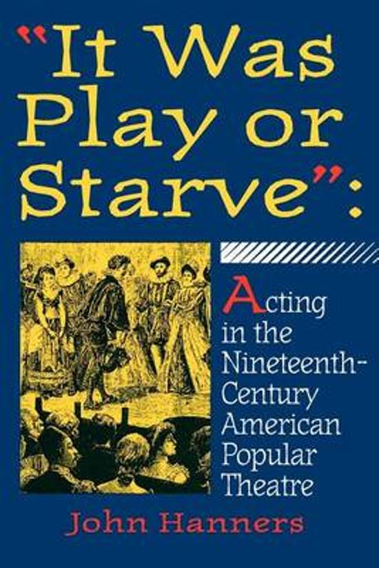 It Was Play or Starve