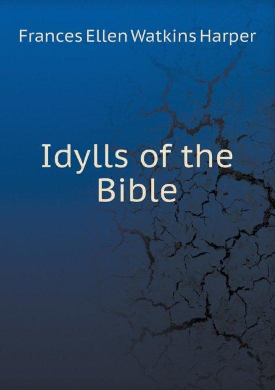 Idylls of the Bible
