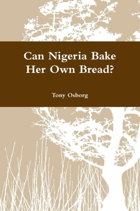 Can Nigeria Bake Her Own Bread?