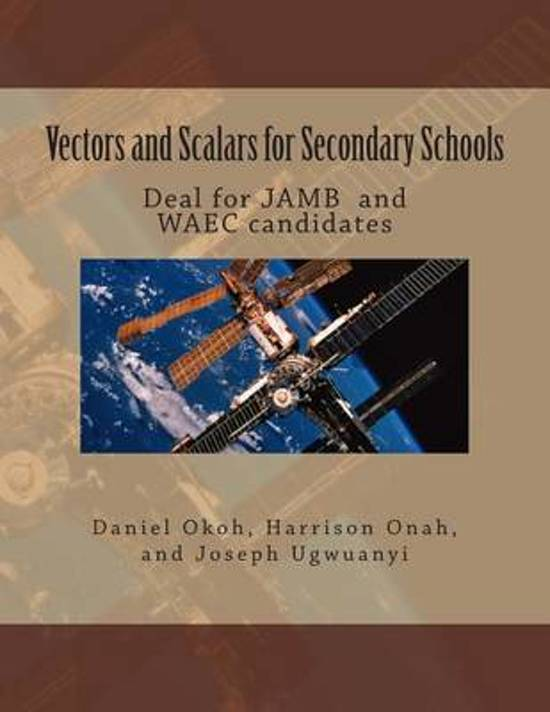 Vectors and Scalars for Secondary School Students