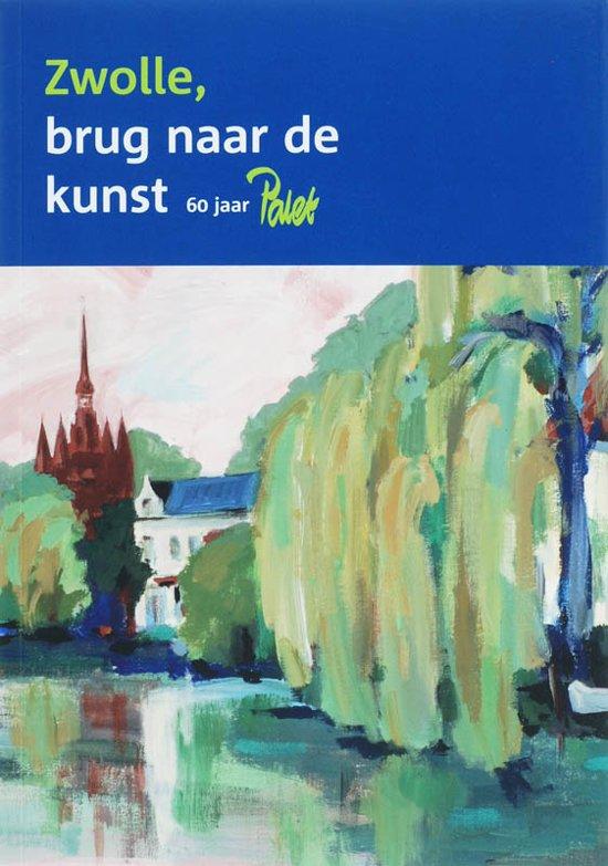 Zwolle brug naar de kunst