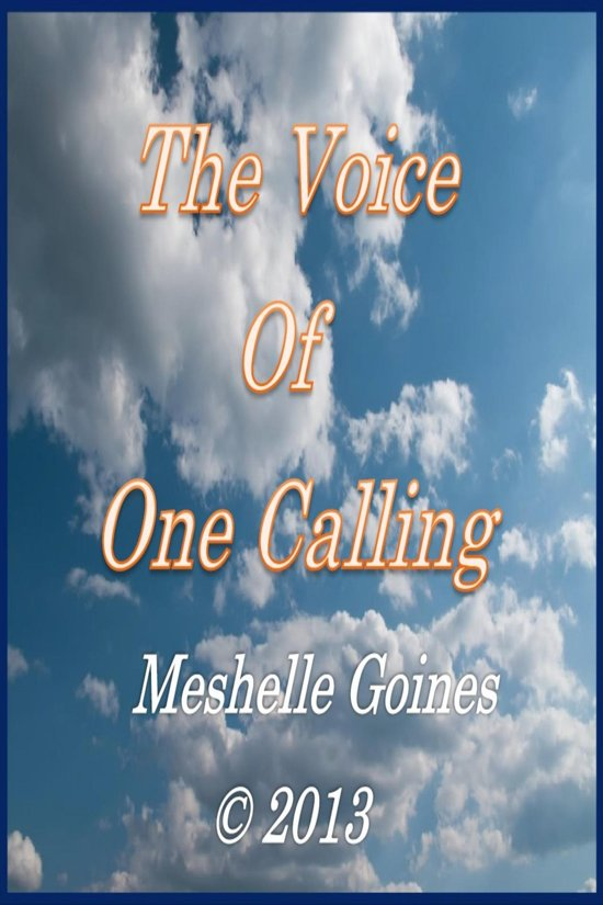 The Voice Of One Calling