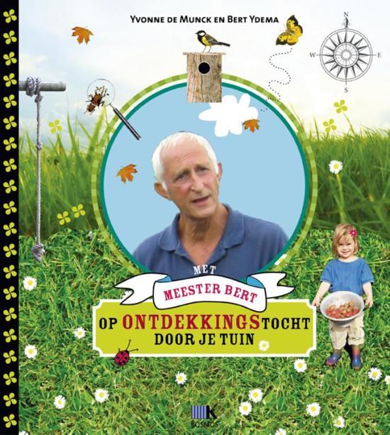 8e0c86ba71ebb2 Met meester Bert op ontdekkingstocht door je tuin