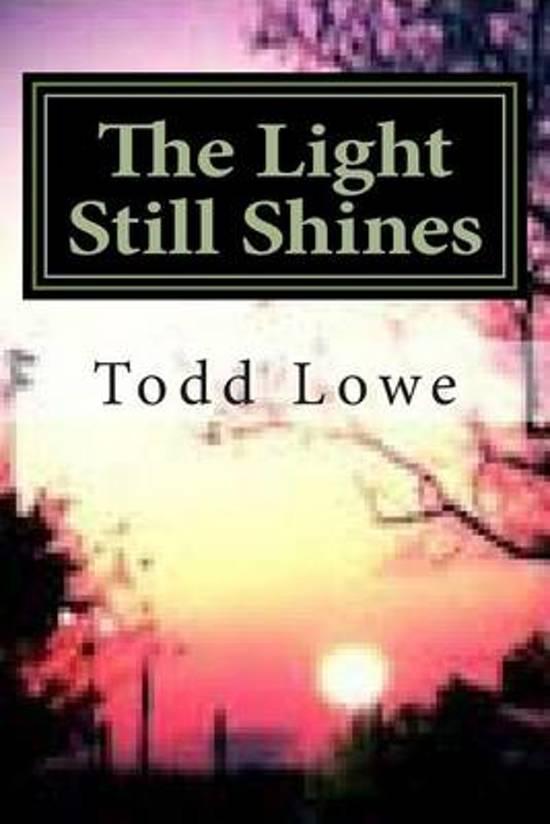 The Light Still Shines