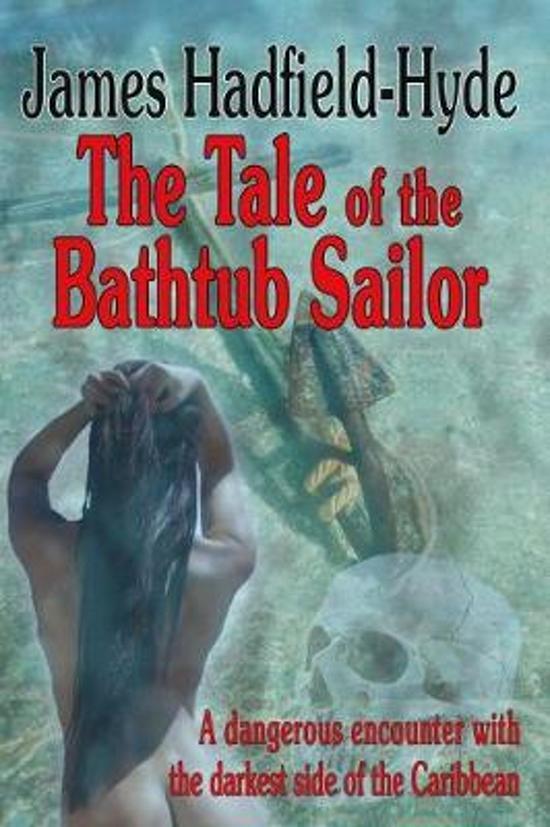 The tale of the bathtub sailor