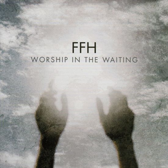 Worship In The Waiting