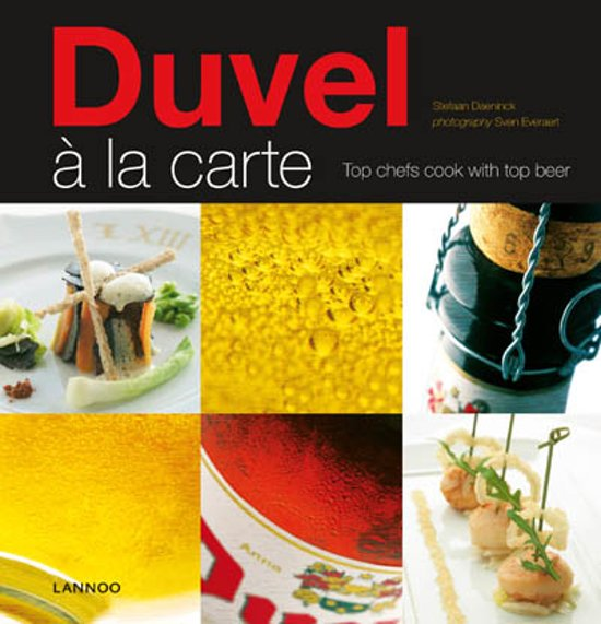 Duvel à la carte. Top chefs cook with top beer Eng.
