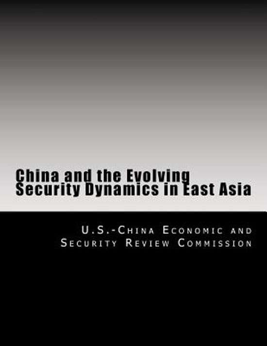 China and the Evolving Security Dynamics in East Asia