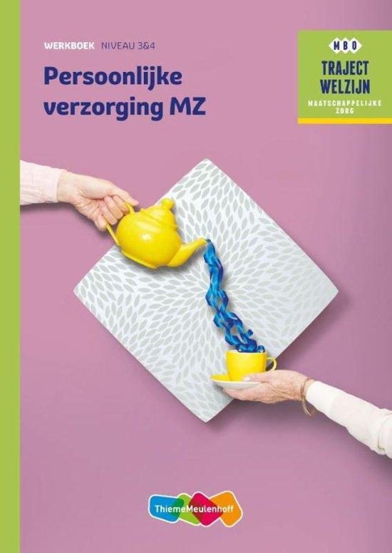 Traject Welzijn Persoonlijke verzorging MZ niveau 3 4 werkboek