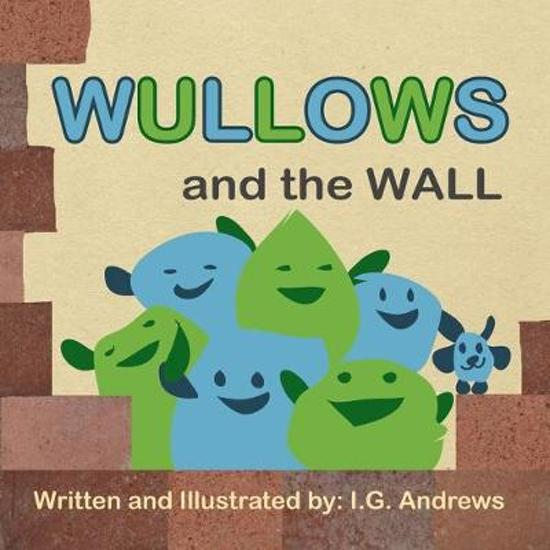 Wullows and the Wall