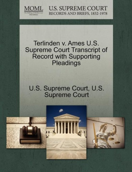 Terlinden V. Ames U.S. Supreme Court Transcript of Record with Supporting Pleadings