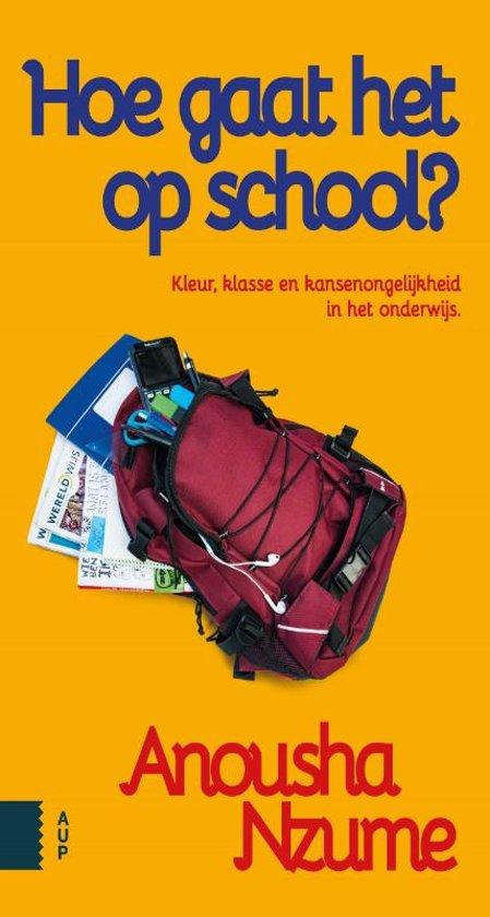 Boek cover Hoe gaat het op school? van Anousha Nzume (Paperback)