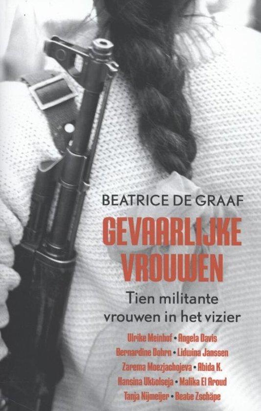 Boek cover Gevaarlijke vrouwen van Beatrice de Graaf (Paperback)