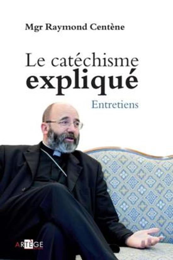 Le catéchisme expliqué