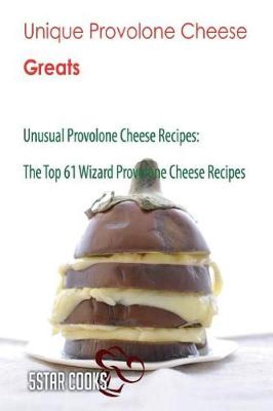Unique Provolone Cheese Greats