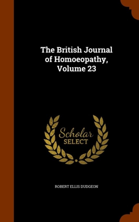 The British Journal of Homoeopathy, Volume 23