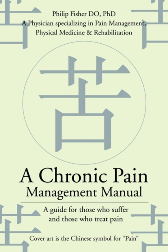 Bol A Chronic Pain Management Manual Professor Of English