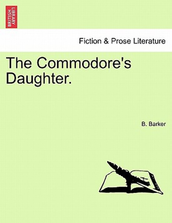 The Commodore's Daughter.