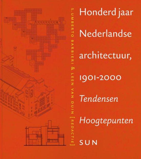 100 jaar Nederlandse architectuur 1901 2000