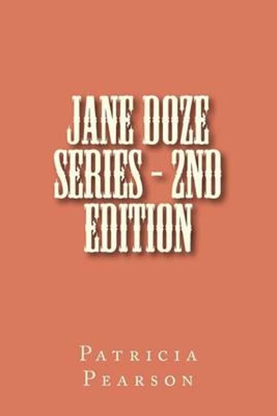 Jane Doze Series - 2nd Edition