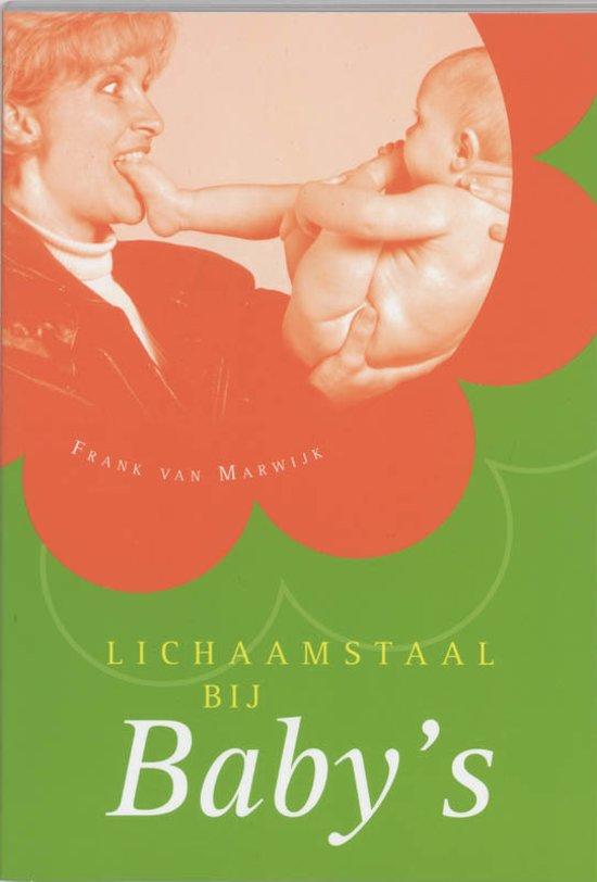 Boek cover Lichaamstaal Bij BabyS van Frank van Marwijk (Paperback)